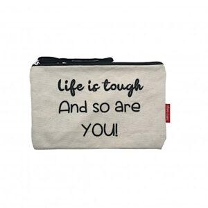 Kosmetiktasche aus Baumwollstoff und Spruch -Life is tough and so are you-, naturfarben von hello-bags