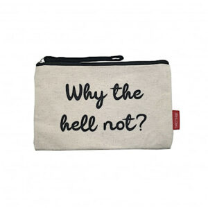 Kosmetiktasche mit Spruch -Why the hell not?-, naturfarben von hello-bags
