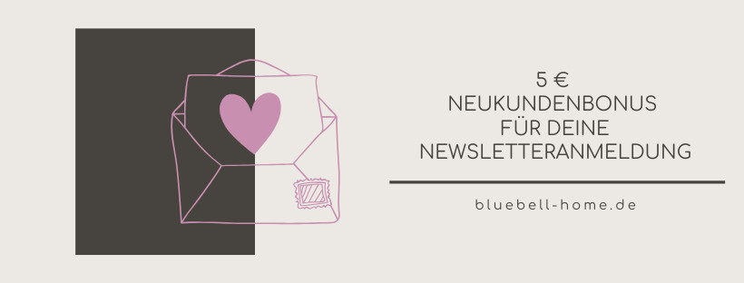 Newsletter Anmeldung bluebell home -schöner leben-